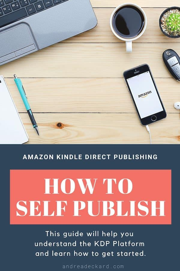 Learn how to self publish on Amazon KDP. Plus, my suggested inexpensive (and free) tools if you want to get started right now!